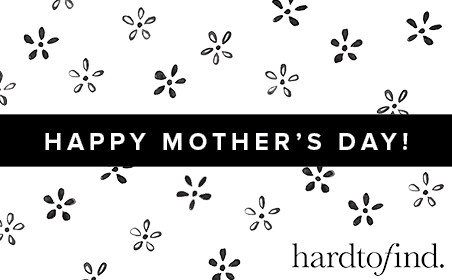 Hardtofind (Mother's Day)