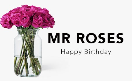 Mr Roses Happy Birthday
